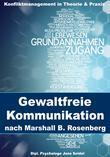 Gewaltfreie Kommunikation nach Marshall B. Rosenberg