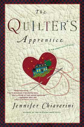 The Quilter's Apprentice: A Novel