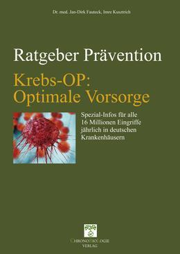 Krebs-OP: Optimale Vorsorge