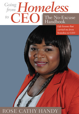 Going From Homeless to CEO: The No Excuse Handbook