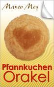 Pfannkuchen Orakel