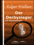 Der Derbysieger (mit Illustrationen)