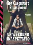 Un weekend inaspettato