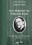 Der Skandal im Viktoria-Klub