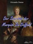 Der Secretair der Marquise Du-Deffand