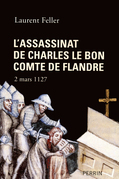 L'assassinat de Charles le Bon, comte de Flandre