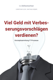 bwlBlitzmerker: Viel Geld mit Verbesserungsvorschlägen verdienen? Konzeptsammlung IT-Prozesse