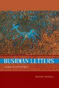 Bushman Letters: Interpreting /Xam Narrative