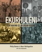 Ekurhuleni: The Making of an Urban Region