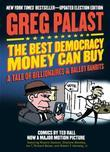 The Best Democracy Money Can Buy: A Tale of Billionaires & Ballot Bandits