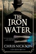 Iron Water, The: A Victorian police procedural