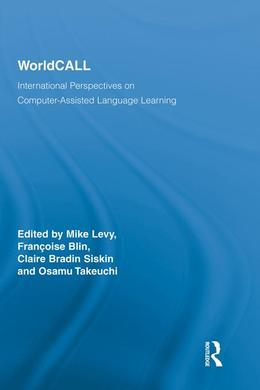 Worldcall: International Perspectives on Computer-Assisted Language Learning