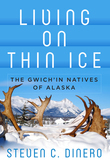 Living on Thin Ice: The Gwich'in Natives of Alaska