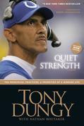 Quiet Strength: The Principles, Practices, and Priorities of a Winning Life