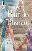 Der Ruf des Pharaos