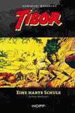 Tibor 4: Eine harte Schule
