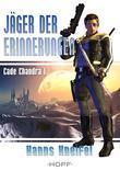 Cade Chandra 1: Jäger der Erinnerungen