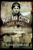 Mary Ann Cotton: The West Auckland Borgia