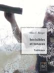 Invisibles et tenaces