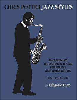 Chris Potter Jazz Styles