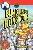 Bumbling Through Hong Kong