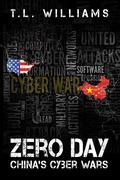 Zero Day: China's Cyber Wars
