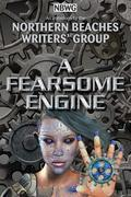 A Fearsome Engine