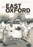 An East Oxford Education