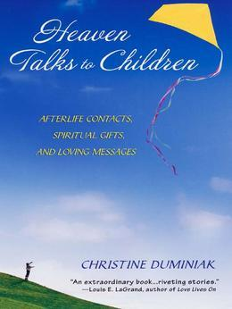 Heaven Talks To Children