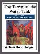 The Terror Of The Water-Tank