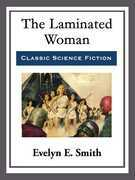 The Laminated Woman