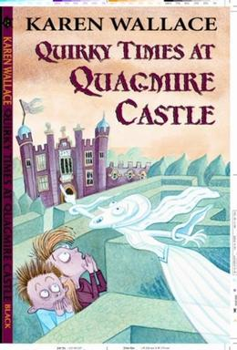 Quirky Times at Quagmire Castle