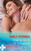 Waking Up To Dr Gorgeous (Mills & Boon Medical) (The Christmas Swap, Book 1)