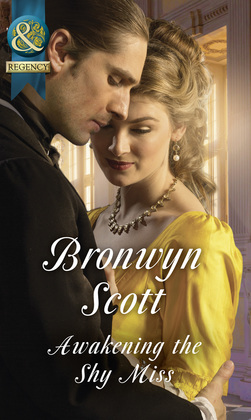 Awakening The Shy Miss (Mills & Boon Historical) (Wallflowers to Wives, Book 2)