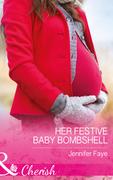 Her Festive Baby Bombshell (Mills & Boon Cherish)