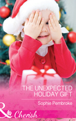 The Unexpected Holiday Gift (Mills & Boon Cherish)