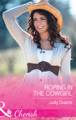 Roping In The Cowgirl (Mills & Boon Cherish) (Rocking Chair Rodeo, Book 1)