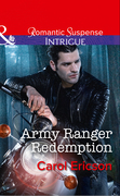 Army Ranger Redemption (Mills & Boon Intrigue) (Target: Timberline, Book 3)