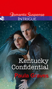 Kentucky Confidential (Mills & Boon Intrigue) (Campbell Cove Academy, Book 1)