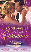 Snowed In For Christmas: Snowed in with the Billionaire / Stranded with the Tycoon / Proposal at the Lazy S Ranch (Mills & Boon M&B)
