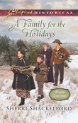 A Family For The Holidays (Mills & Boon Love Inspired Historical) (Prairie Courtships, Book 3)