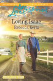 Loving Isaac (Mills & Boon Love Inspired) (Lancaster County Weddings, Book 5)