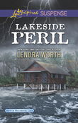 Lakeside Peril (Mills & Boon Love Inspired Suspense) (Men of Millbrook Lake, Book 4)