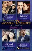 Modern Romance October 2016 Books 5-8: Married for the Tycoon's Empire / Indebted to Moreno / A Deal with Alejandro / Surrendering to the Italian's Command (Mills & Boon e-Book Collections)