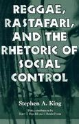 Reggae, Rastafari, and the Rhetoric of Social Control