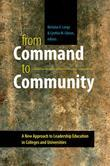From Command to Community: A New Approach to Leadership Education in Colleges and Universities