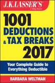 J.K. Lasser's 1001 Deductions and Tax Breaks 2017