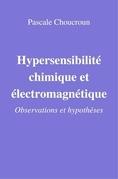 Hypersensibilité chimique et électromagnétique