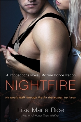 Nightfire: A Protectors Novel: Marine Force Recon