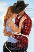 Unlucky in Love: A Whisper Creek Novel